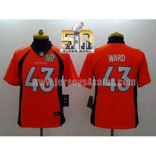 Youth Denver Broncos #43 T.J. Ward Orange Stitched Super Bowl 50 Nike NFL Home Elite Jersey