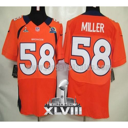 Nike Broncos #58 Von Miller Orange Team Color With Hall of Fame 50th Patch Super Bowl XLVIII Men's Stitched NFL Elite Jersey